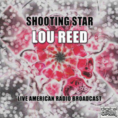 Shooting Star (Live) von Lou Reed