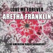Love Me Forever von Aretha Franklin