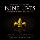 Nine Lives - A Musical Story Of New Orleans (The Complete Set) by Paul Sanchez