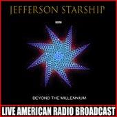 Beyond The Millennium (Live) von Jefferson Starship