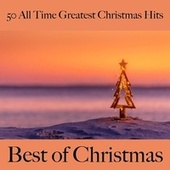 50 All Time Greatest Christmas Hits: Best of Christmas von Various Artists