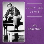 Hit Collection by Jerry Lee Lewis