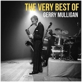 The Very Best of Gerry Mulligan de Gerry Mulligan