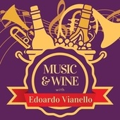 Music & Wine with Edoardo Vianello de Edoardo Vianello