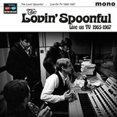 Live On TV 1965-67 by The Lovin' Spoonful