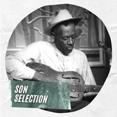 Son Selection by Son House