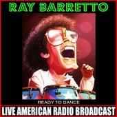 Ready To Dance de Ray Barretto