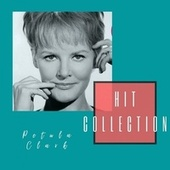 Hit Collection by Petula Clark