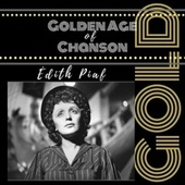 Golden Age of Chanson de Édith Piaf