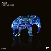 Fugitive Bliss by Ami