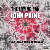 The Frying Pan (Live) von John Prine
