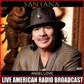 Angel Love (Live) de Santana