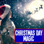 Christmas Day Magic by Various Artists