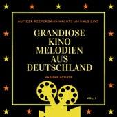 Auf Der Reeperbahn Nachts Um Halb Eins (Grandiose Kino Melodien Aus Deutschland), Vol. 3 von Various Artists