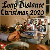 Long Distance Christmas 2020 by Various Artists