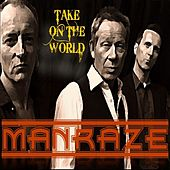Take On The World by Man Raze