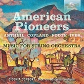 American Pioneers: Music for String Orchestra von Ciconia Consort
