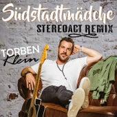Südstadtmädche Stereoact Remix by Torben Klein