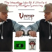 The Wrecklezz Life Of A Strate G. by Vamp