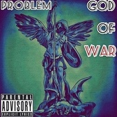 God Of War (Freestyle) by Problem