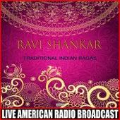 Traditional Indian Ragas de Ravi Shankar