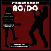 Live American Broadcast - AC/DC - October 1979 - The Road Soundtrack (Live) de AC/DC
