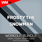 Frosty The Snowman (Workout Bundle / Even 32 Count Phrasing) von Workout Music Tv