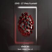 Covid-27 by Snuff, Mozart, Zoin MC, Lh