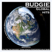 Budgie - Global Hits - Live American Broadcast (Live) de Budgie