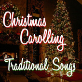 Christmas Carolling Traditional Songs de Various Artists