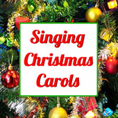 Singing Christmas Carols by Various Artists