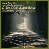 Their Best Radio Tunes - Part Two (Live) de Bob Seger