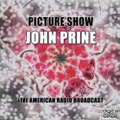Picture Show (Live) von John Prine