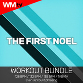 The First Noel (Workout Bundle / Even 32 Count Phrasing) de Workout Music Tv