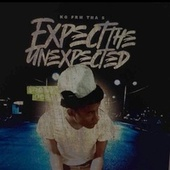 Expect The Unexpected by K.G.