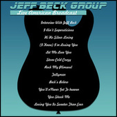 Jeff Beck Group - Live American Broadcast (Live) von Jeff Beck
