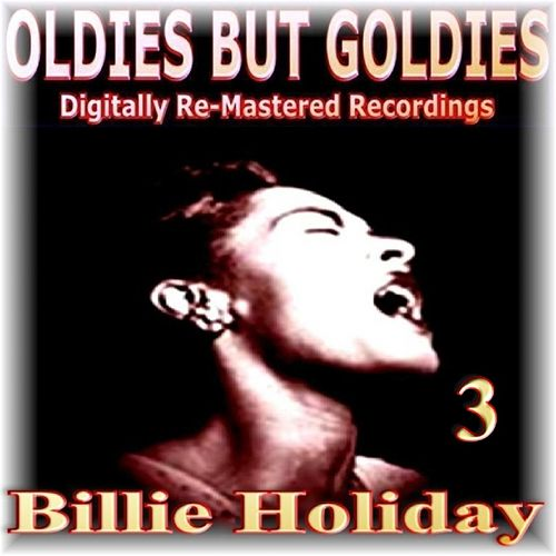 Oldies But Goldies 3 by Billie Holiday