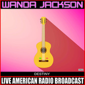 Destiny von Wanda Jackson