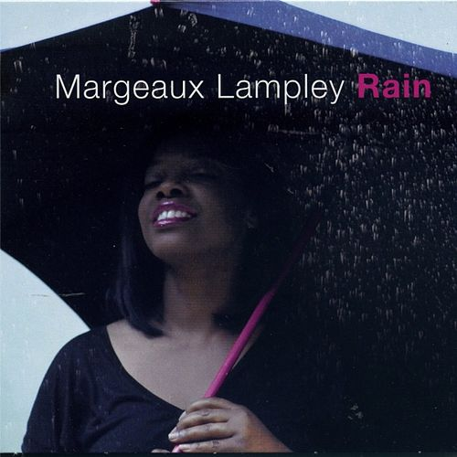 Rain by Margeaux Lampley