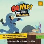 Folge 31: Die Schneeeulen-Invasion / Rettung der Schuppentiere (Das Original-Hörspiel zur TV-Serie) von Go Wild! - Mission Wildnis
