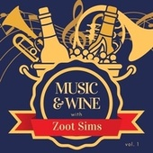 Music & Wine with Zoot Sims, Vol. 1 de Zoot Sims