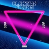 Electric Fusion, Vol. 15 von Various Artists