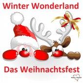 Winter Wonderland - Das Weihnachtsfest de Various Artists