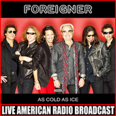 As Cold As Ice (Live) fra Foreigner