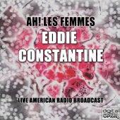 Ah! Les Femmes by Eddie Constantine