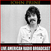 The Flashback (Live) von John Prine