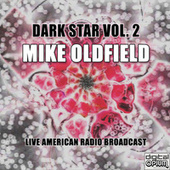 Dark Star Vol. 2 (Live) de Mike Oldfield