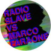 The Marco Faraone Remixes by Radio Slave