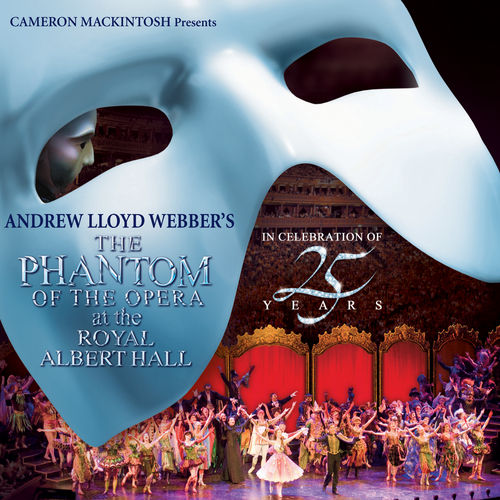 The Phantom Of The Opera At The Royal Albert Hall by Andrew Lloyd Webber