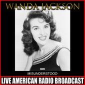 Misunderstood von Wanda Jackson